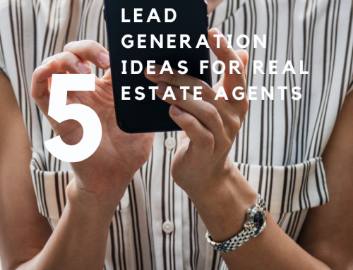 5 Under Valued Lead Generation Ideas for Real Estate Agents