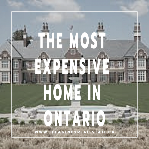 the most expensive home in ontario